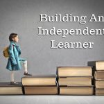 Helping Students Become Independent Learners